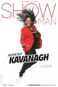 Anthony Kavanagh - « Show Man »